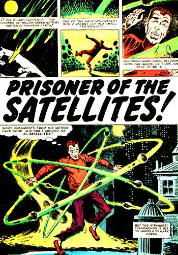 «Prisoner of the Satellites!»