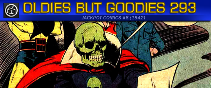 Oldies But Goodies: Jackpot Comics #6 (1942)