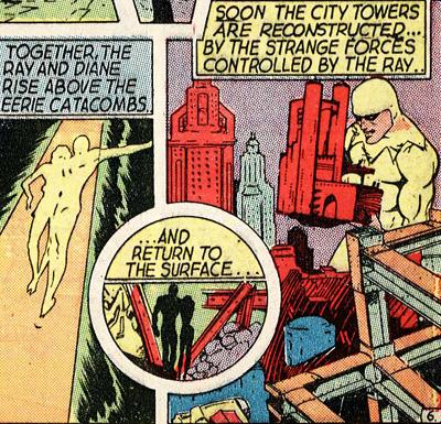 Géant, le Ray soulève des immeubles comme si c'étaient des jouets d'enfants.