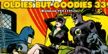 [FRENCH] Nous avons dj vu comment Bill Finger, le crateur de Catwoman, avait impuls en 1950 une rdemption de la femme-chat. Finie sa priode criminelle...