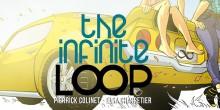 [FRENCH] Pierrick Colinet & Elsa Charretier nous communiquent: The Infinite Loop est un comics d'aventure et de science-fiction, où se mêlent suspens et voyages temporels. […]