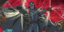 [FRENCH] Magneto #9 est annoncé depuis quelque temps comme un prologue important du crossover Axis et pour une fois la promo n'exagère pas. Le maître […]