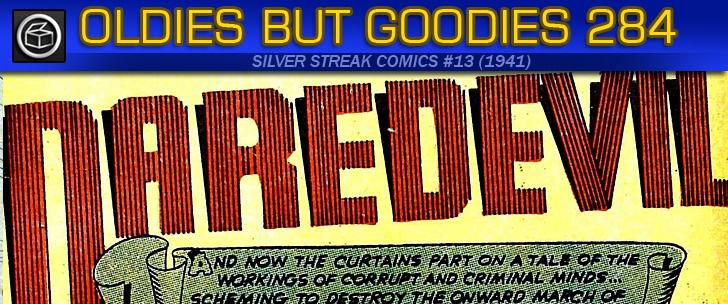 Oldies But Goodies: Silver Streak Comics #13 (Août 1941)