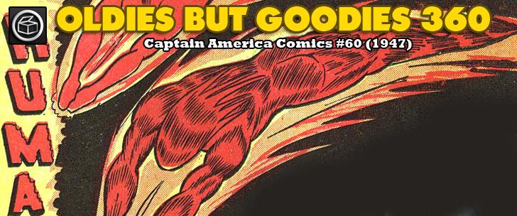 Oldies But Goodies: Captain America Comics #60 (Janvier 1947)